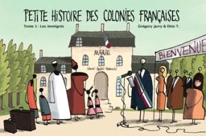 petite histoire des colonies les immigres
