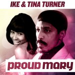 proud mary ike tina turner