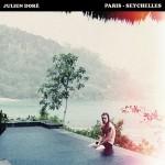 Paris-Seychelles julien doré