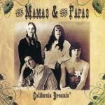 california dremin the mamas and the papas