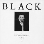 black wonderful life