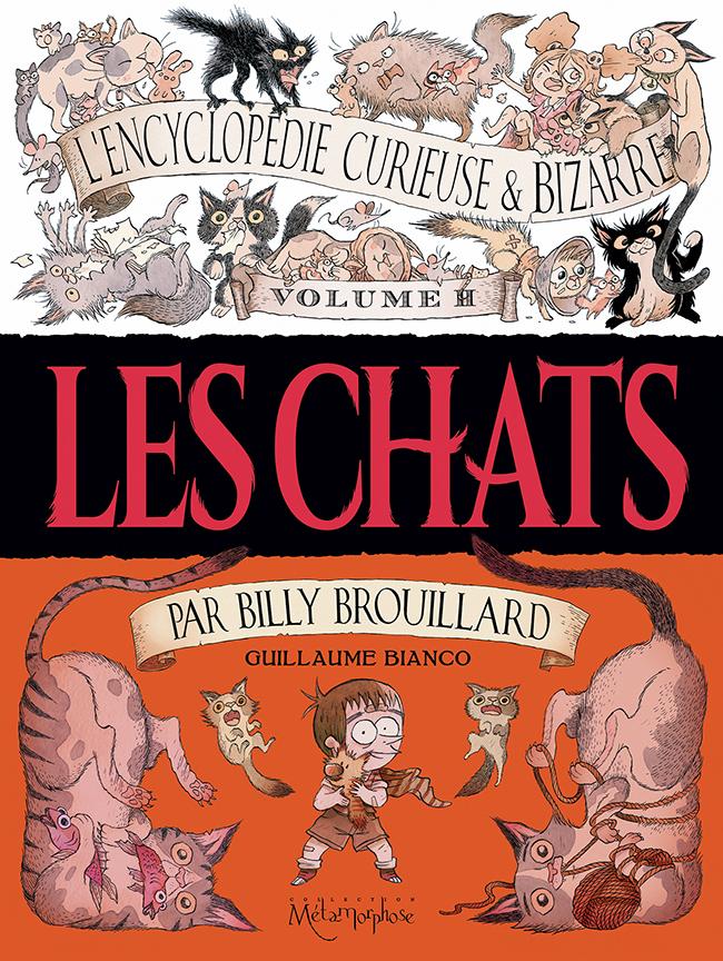 encyclopedie Curieuse et Bizarre T2 les chats